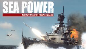 Sea Power: Naval Combat in the Missile Age cover